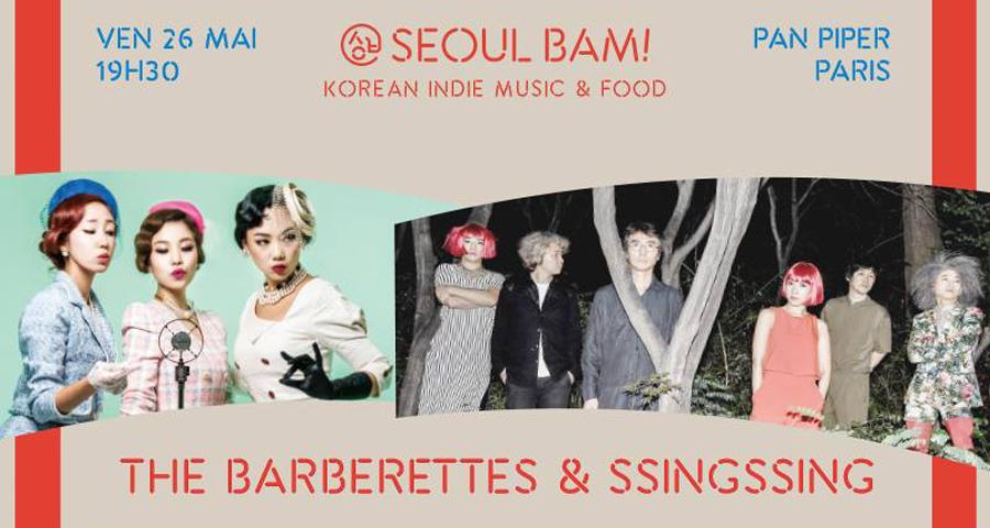 Concert – Seoul Bam avec The Barberettes et Ssing Ssing